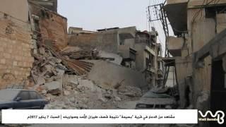 وادي بردى: دمار كبير أحياء بسّيمة نتيجة قصف الأسد