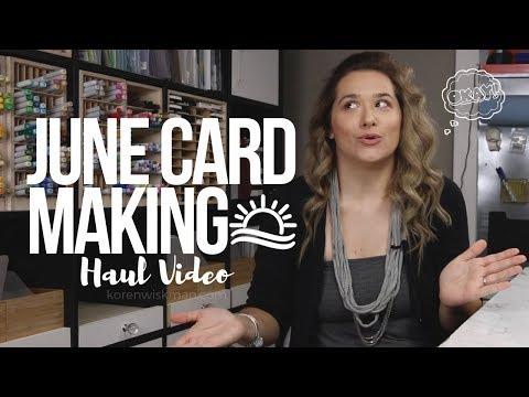 June Card Making Haul Video