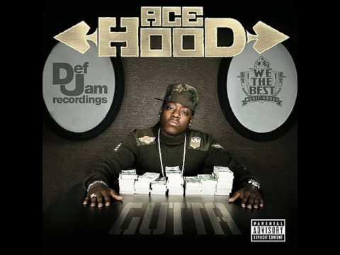 Ace Hood - Get Em Up - Gutta