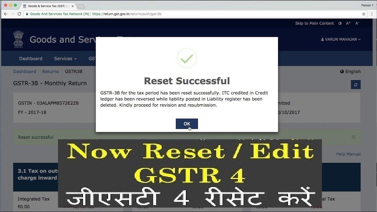 GSTR 4 Reset, Revise, Edit Option, How To File GSTR 4 For Composition Dealer