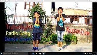 Radio Song / Tubelight / Dance Cover / Salman khan / ASquare Crew / Abhay /Aayush