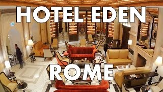 Check out the secret lobby bar at the new Hotel Eden in Rome