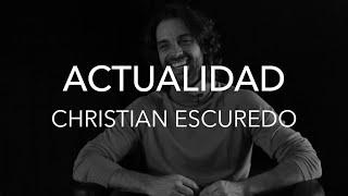 ACTUALIDAD - Entrevista a Christian Escuredo | #ActoresActricesRevista