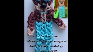 """L is for Leeeeeeee"" ~ Rainbow Loom ~ Character Collections ~ Minecraft/Stampy Longnose Series ~"