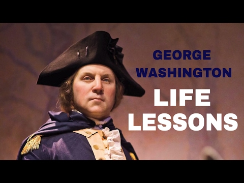 3 Glorious Life Lessons from George Washington