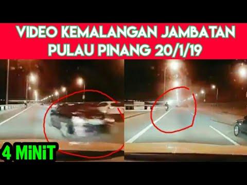 video kemalangan jambatan pulau pinang 20/1/2019