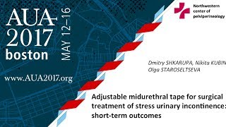 AUA 2017. Adjustable midurethral tape for surgical treatment of stress urinary incontinence