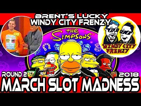 """🚩 ROUND 2 ➡ """"THE SIMPSONS"""" 🎰 #MarchMadness2018 #Slots 🎪 BRENT'S LUCKY SLOTS VS. WINDY CITY FRENZY"""