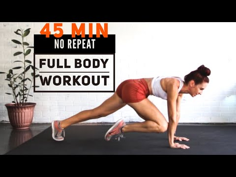 NO REPEAT 45 Min FULL BODY Workout//  No Equipment/ //Warm up + Cool down/ Cardio and Strength