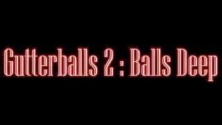 Gutterballs 2: Balls Deep teaser trailer Plotdigger Films 2015