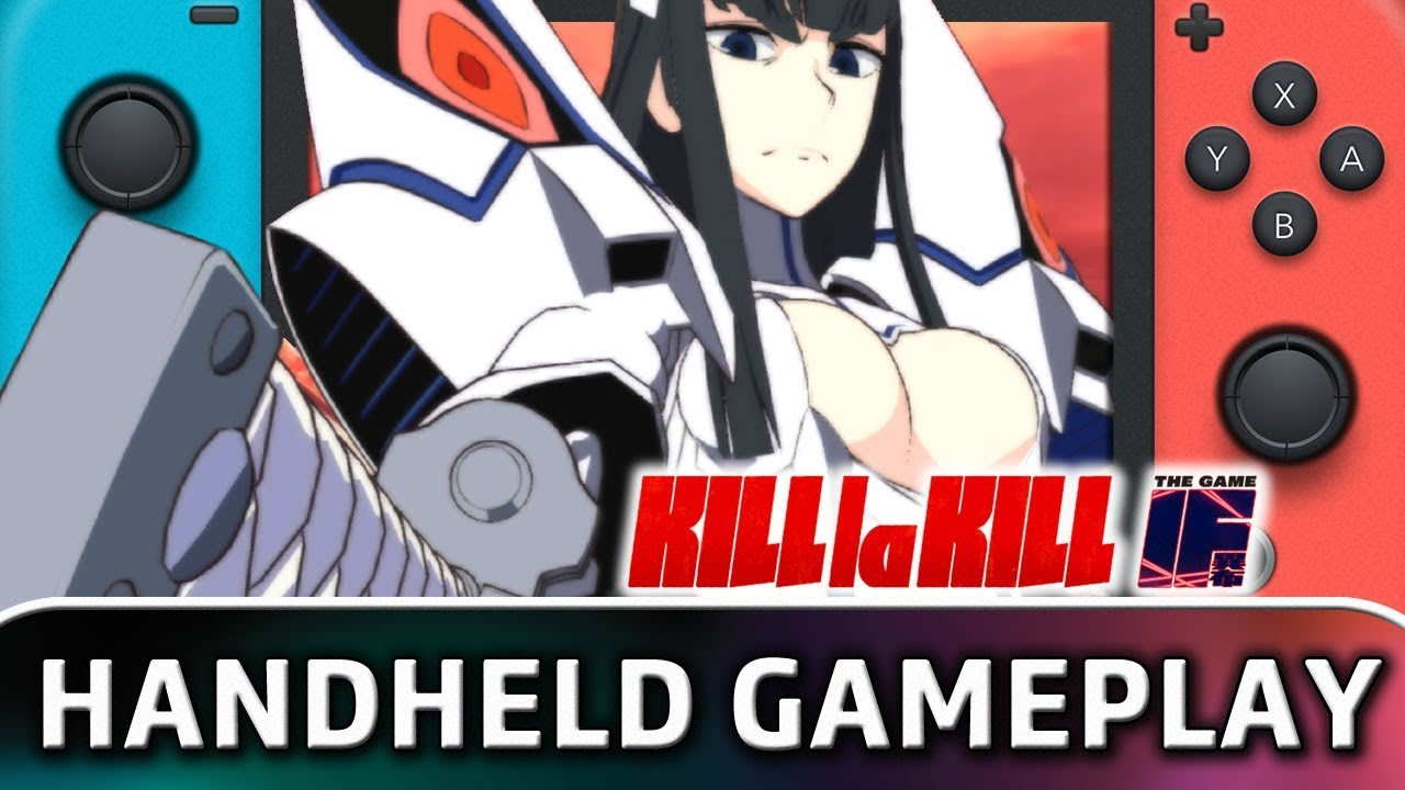 Kill la Kill The Game: IF | Handheld Mode Gameplay on Switch