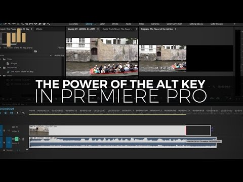 The Power of the Alt / Option Key in Premiere Pro