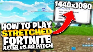 ▶️ How To Get Fortnite Stretched Resolution After Update v5.40 (UPDATED SEPT 2018, 1440x1080, 4:3)