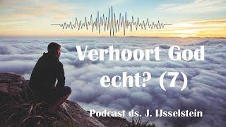 Onverhoord? (7) - EvenStil - podcast ds. J. IJsselstein