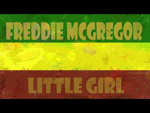 Freddie McGregor - Little Girl