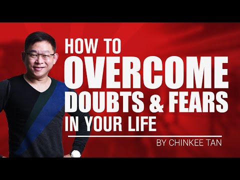 How To Overcome the Doubts and Fears In Your Life | Self Assesment