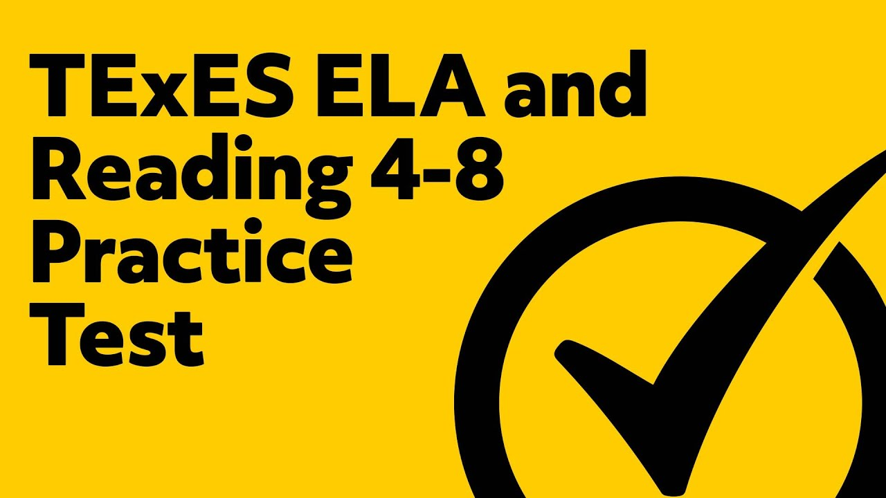 TExES English Language Arts and Reading 4-8 Practice Test