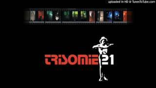 Trisomie 21- Midnight of my Life (Live)