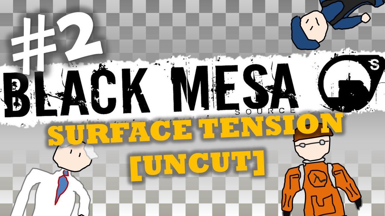 source definition Black Mesa: Surface Tension UNCUT [Part..