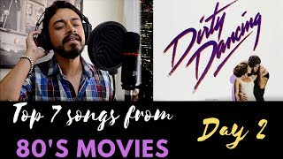 Patrick Swayze - She's Like The Wind (Dirty Dancing Soundtrack)   Live Vocal Cover (Day 2)