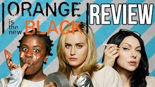 orange is the new black season 1 2 review netflix