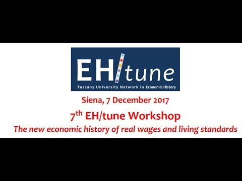 7th EH/tune - The new economic history of real wages and living standards (second part)