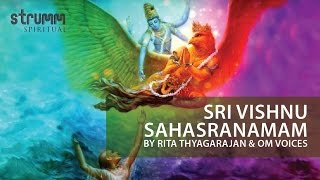 Sri Vishnu Sahasranamam(1000 names of Mahavishnu) by Rita Thyagarajan & Om Voices