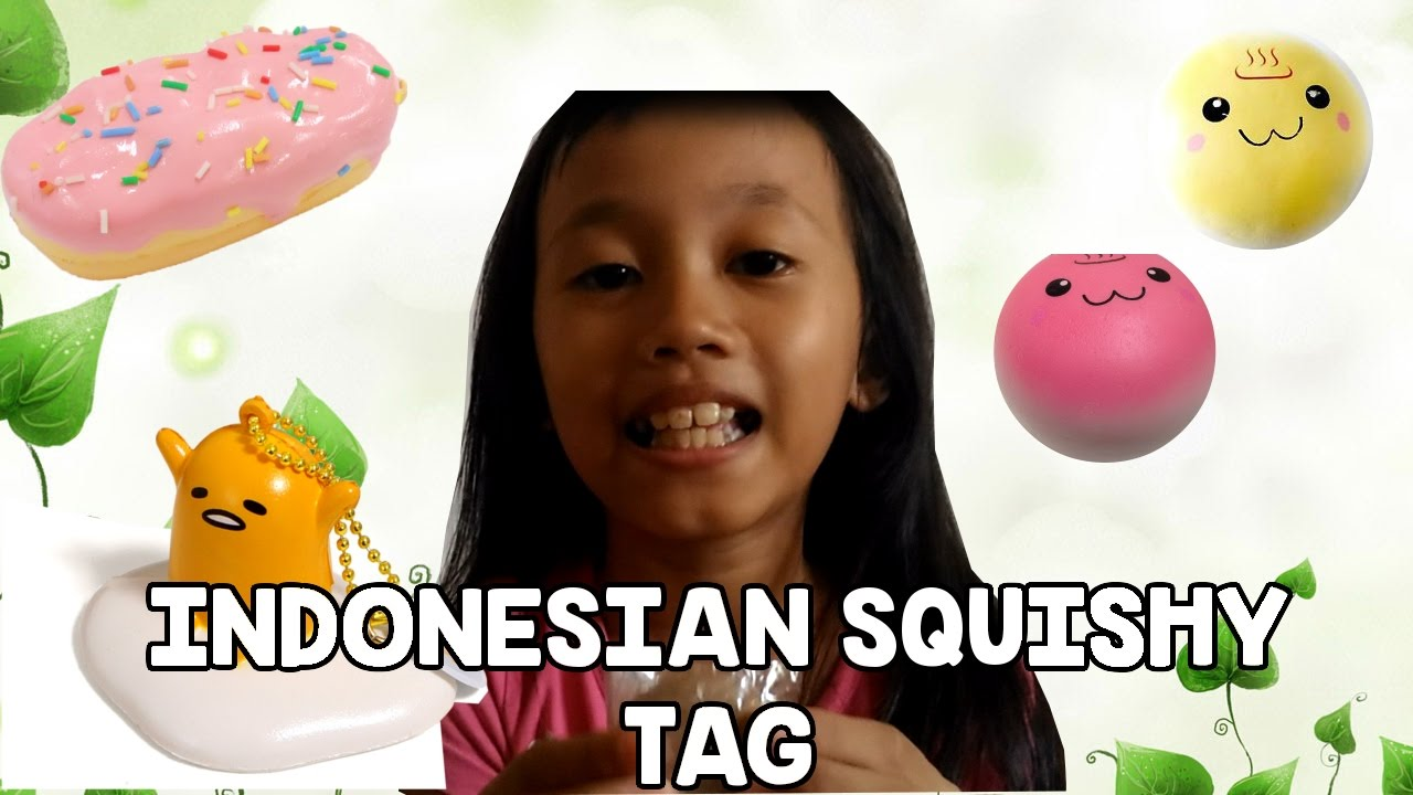 Personality Squishy Tag : Indonesian Squishy Tag (Part 1) - YouTube