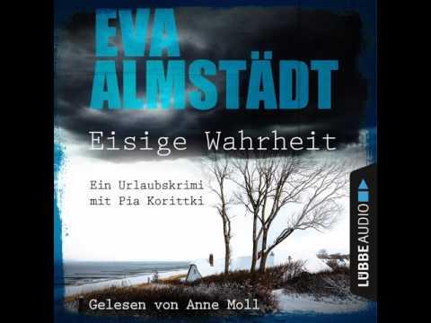 Eisige Wahrheit: Ein Urlaubskrimi mit Pia Korittki YouTube Hörbuch Trailer auf Deutsch