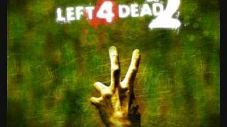 Left 4 Dead 2 Soundtrack Re Your Brains