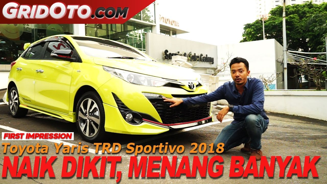 toyota yaris trd sportivo 2018 indonesia price in india first impression gridoto youtube