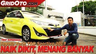 Toyota Yaris TRD Sportivo 2018 | First Impression | GridOto
