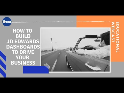 How To Build JD Edwards Dashboards To Drive Your Business