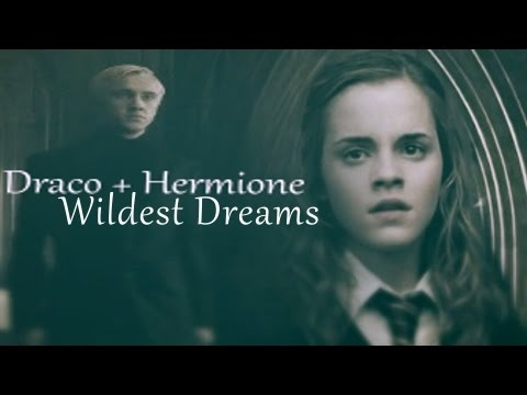 Draco + Hermione _ Wildest Dreams