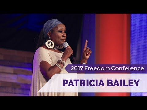 Dr. Patricia Bailey - 2017 Freedom Conference