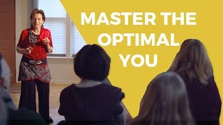 Master the Optimal You