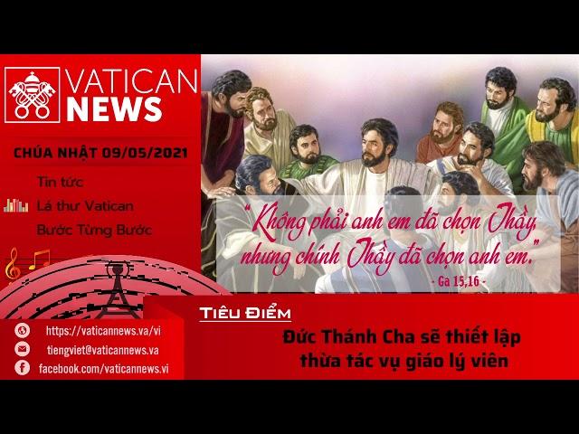 Radio Chúa Nhật 09/05/2021 - Vatican News Tiếng Việt