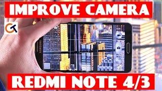 IMPROVE REDMI NOTE 4 CAMERA (100% WORKING) | How to improve camera of any MIUI Device Redmi Note 4/3