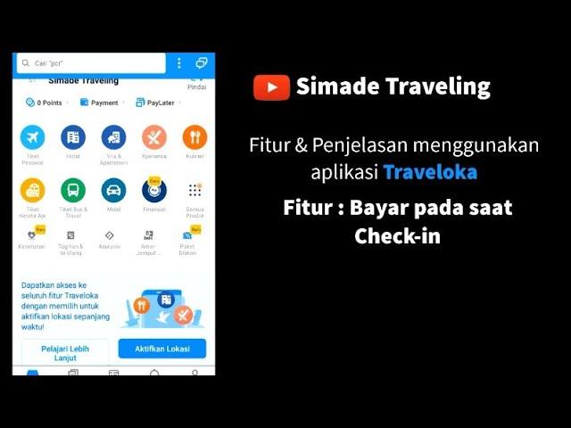 Fitur dan Penjelasan Aplikasi Traveloka