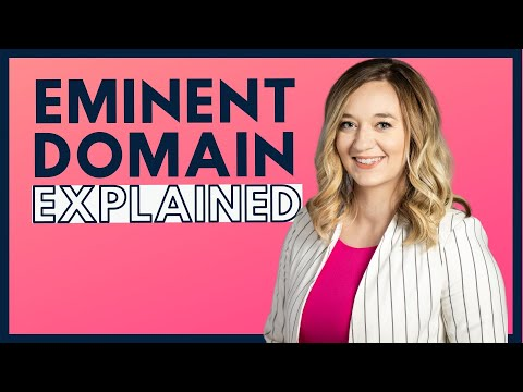 Eminent Domain - Real Estate Attorney Explains