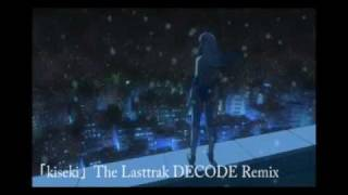 """kiseki"" The Lasttrak Decode Remix(C.Sayid)。 アニメ""鉄腕バーディー..."