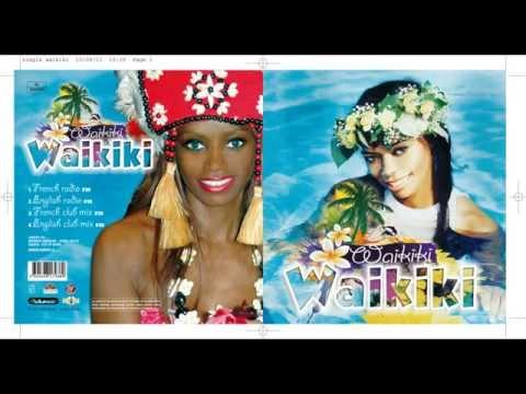 Waikiki   French radio version