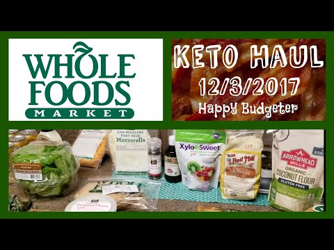 Whole Foods Keto Haul 12/3/17