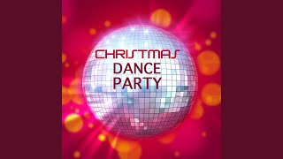 Dance Christmas Hits (Ultimate Party Mix)