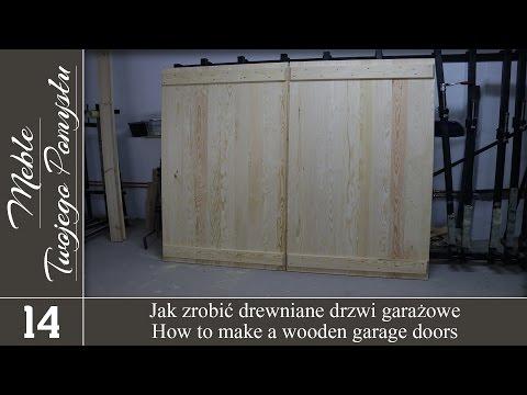 Oryginał Jak zrobić drewniane drzwi garażowe / How to make a wooden garage GY63
