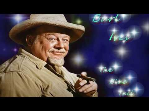 Burl Ives - The Blue Tail Fly