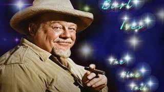 Watch Burl Ives Blue Tail Fly video