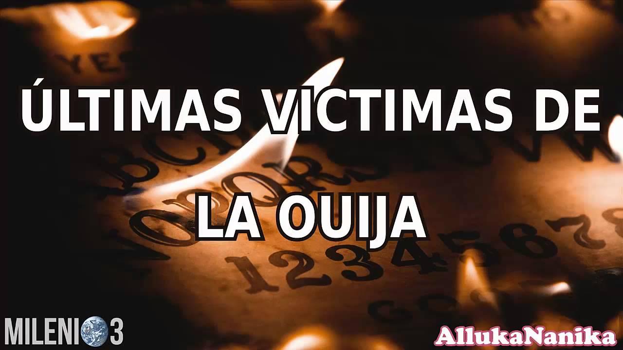 Milenio 3 - Últimas victimas de la Ouija - YouTube