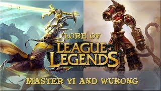 Lore of League of Legends [Part 52] Master Yi and Wukong