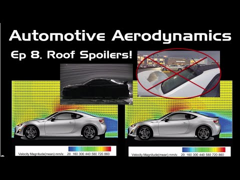 Automotive Aerodynamics Ep 8 Roof Spoilers Youtube